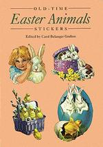 Old-Time Easter Animals Stickers : 24 Pressure-Sensitive Designs