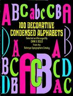 100 Decorative Condensed Alphabets (Dover Pictorial Archive)