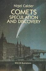 Comets : Speculation and Discovery (Reprint)