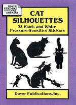 Cat Silhouettes : 23 Black-And-White Pressure-Sensitive Stickers