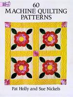 60 Machine Quilting Patterns (Dover Needlework)