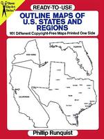 Ready-To-Use Outline Maps of U.S. States and Regions : 161 Different Copyright-Free Maps Printed One Side (Dover Clip Art)
