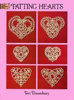 Tatting Hearts (Dover Needlework Series) (Reprint)