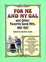For Me and My Gal and Other Favorite Song Hits, 1915-1917