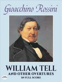 William Tell and Other Overtures in Full Score (Reprint)
