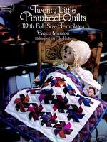 Twenty Little Pinwheel Quilts : With Full-Size Templates (Dover Needlework Series)