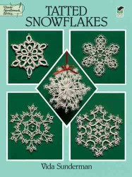 Tatted Snowflakes (Dover Needlework Series)