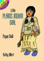 Little Plains Indian Girl Punch-Out Paper Doll (Dover Little Activity Books)