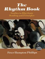 The Rhythm Book : Studies in Rhythmic Reading and Principles (Dover Books on Music)
