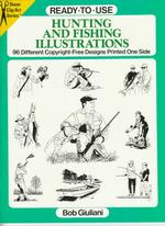 Ready-To-Use Hunting and Fishing Illustrations : 96 Different Copyright-Free Designs Printed One Side
