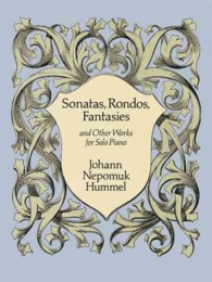 Sonatas, Rondos, Fantasies : And Other Works for Solo Piano (Dover Music for Piano)