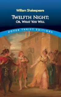 Twelfth Night : Or, What You Will (Dover Thrift Editions)