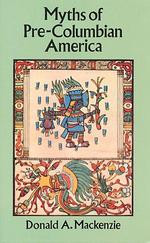Myths of Pre-Columbian America