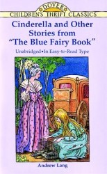 Cinderella and Other Stories from 'the Blue Fairy Book' (Children's Thrift Classics) (Unabridged)