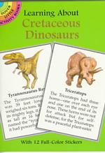 Learning about Cretaceous Dinosaurs (Learning about Books)