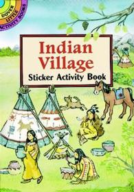 Indian Village Sticker Activity Book (Dover Little Activity Books Stickers) -- Paperback / softback