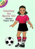 Courtney the Sports Girl Sticker Paper Doll