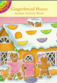 Gingerbread House Sticker Activity Book (Dover Little Activity Books Stickers) -- Paperback / softback