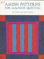 Amish Patterns for Machine Quilting (Dover Needlework Series)
