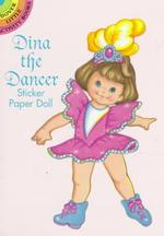 Dina the Dancer : Sticker Paper Doll