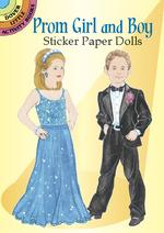 Prom Girl and Boy Sticker Paper Dolls (Dover Little Activity Books Paper Dolls) -- Paperback / softback