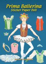 Prima Ballerina Sticker Paper Doll (Dover Little Activity Books Paper Dolls) -- Paperback / softback