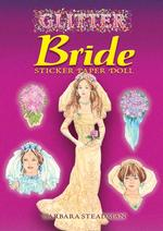 Glitter Bride Sticker Paper Doll (Dover Little Activity Books Paper Dolls) -- Paperback / softback