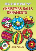 Shiny Christmas Balls Ornaments (Dover Little Activity Books Stickers) -- Paperback / softback