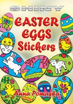 Shiny Easter Eggs Stickers (Dover Little Activity Books Stickers) -- Paperback / softback