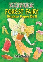 Glitter Forest Fairy Sticker Paper Doll (Dover Little Activity Books Paper Dolls) -- Paperback / softback
