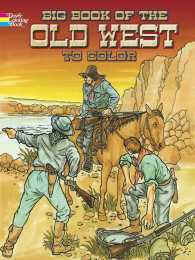 Big Book of the Old West to Color (CLR)