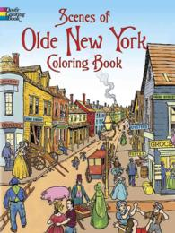 Scenes of Olde New York Coloring Book (Dover History Coloring Book) (CLR CSM)