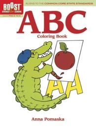 ABC Coloring Book (Boost: Seriously Fun Learning!) (CLR CSM)
