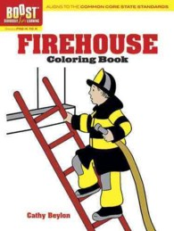 Firehouse (Boost Seriously Fun Learning Grades Pre-k to K) (CLR CSM)