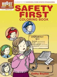 Safety First Coloring Book (Boost Educational Series) (CLR CSM)
