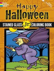 Happy Halloween Stained Glass Jr. Coloring Book (Dover Stained Glass Coloring Book) (CLR CSM)