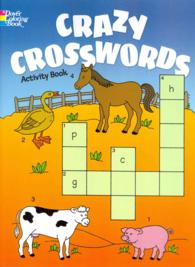 Crazy Crosswords Activity Book (Dover Coloring Books for Children) (ACT CLR CS)