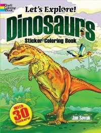 Let's Explore! Dinosaurs Sticker Coloring Book (Dover Coloring Books) (CLR CSM ST)