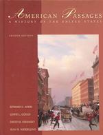 American Passages : A History of the United States (2ND)