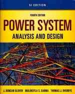 Power System Analysis and Design : Si Edition (4 PAP/CDR)