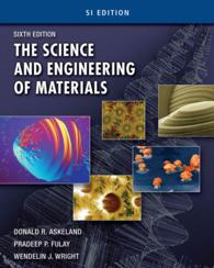 The Science and Engineering of Materials : Si Edition (6TH)