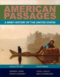 American Passages : To 1877 〈1〉 (4 Brief)