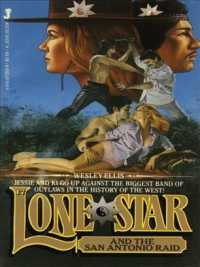 LONE STAR AND THE SAN ANTONIO RAID (First edition. )