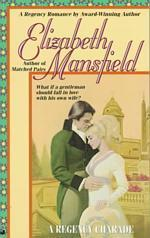 A Regency Charade (Reissue)
