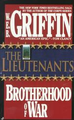 The Lieutenants (Brotherhood of War) (Reprint)