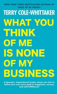 What You Think of Me Is None of My Business (Reprint)