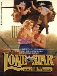 Lone Star and the Yuma Prison Break (Lone Star)