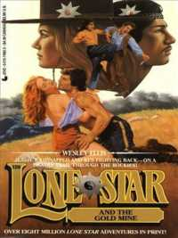 Lone Star and the Gold Mine (Lone Star)