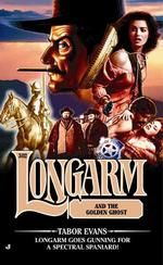 Longarm and the Golden Coast (Longarm)