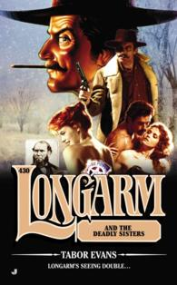 Longarm and the Deadly Sisters (Longarm) (Reissue)